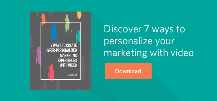 7 ways to personalize your marketing with video