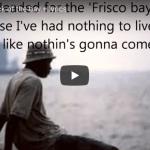 Otis Redding: Sittin' on the dock of the bay