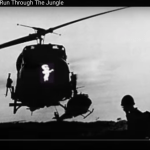 Casper Aviation Platoon & 173rd Airborne in Vietnam – CCR Run Through The Jungle