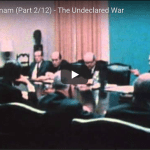 Battlefield: Vietnam (Part 2/12) – The Undeclared War