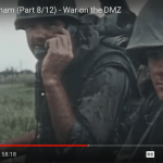 Battlefield: Vietnam (Part 8/12) – War on the DMZ