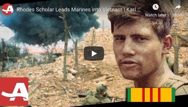 Rhodes Scholar Leads Marines into Vietnam | Karl Marlantes