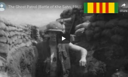 The Ghost Patrol (Battle of Khe Sahn)