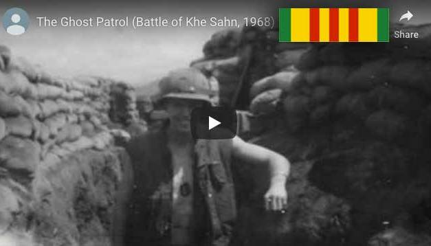 The Ghost Patrol (Battle of Khe Sahn)