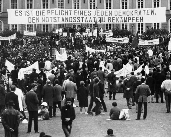 """""""It is the duty of every democrat to fight the Emergency Laws."""" (March against the Notstandsgesetze in Bon, May 11, 1968.)"""