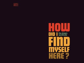 The Dream Syndicate - How did
