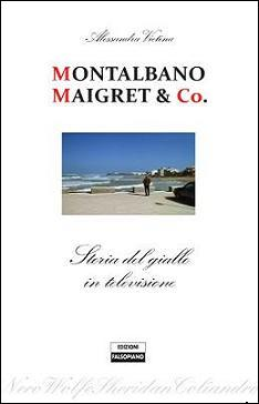 Montalbano Maigret & Co. - Falsopiano