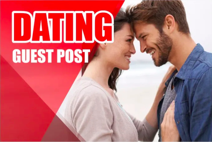 Dating Guest Posting