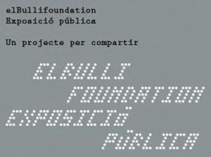 Esposició pública elBullifoundation