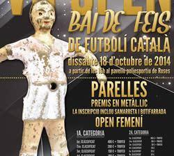 VII Open Bai de Feis de Futbolí Català
