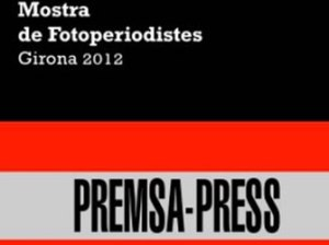 Mostra de fotoperiodistes de Girona 2012