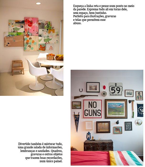 Alternativas diferentes para expor quadros e objetos