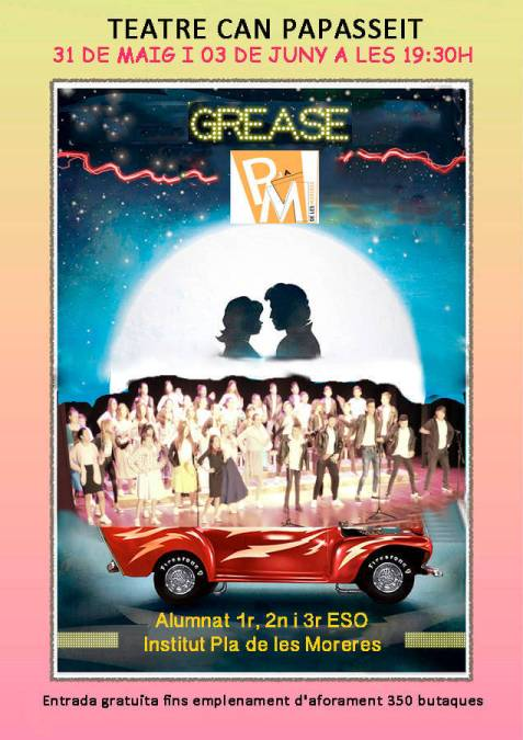 Poster Grease INS Pla de les Moreres