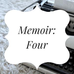 Memoir Four