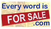Every Word Is For Sale