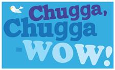 chugga chugga wow