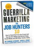 Guerrilla Marketing for Job-Hunters 3.0