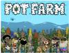 the pot farm game