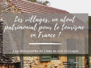 villages en france atout patrimonial