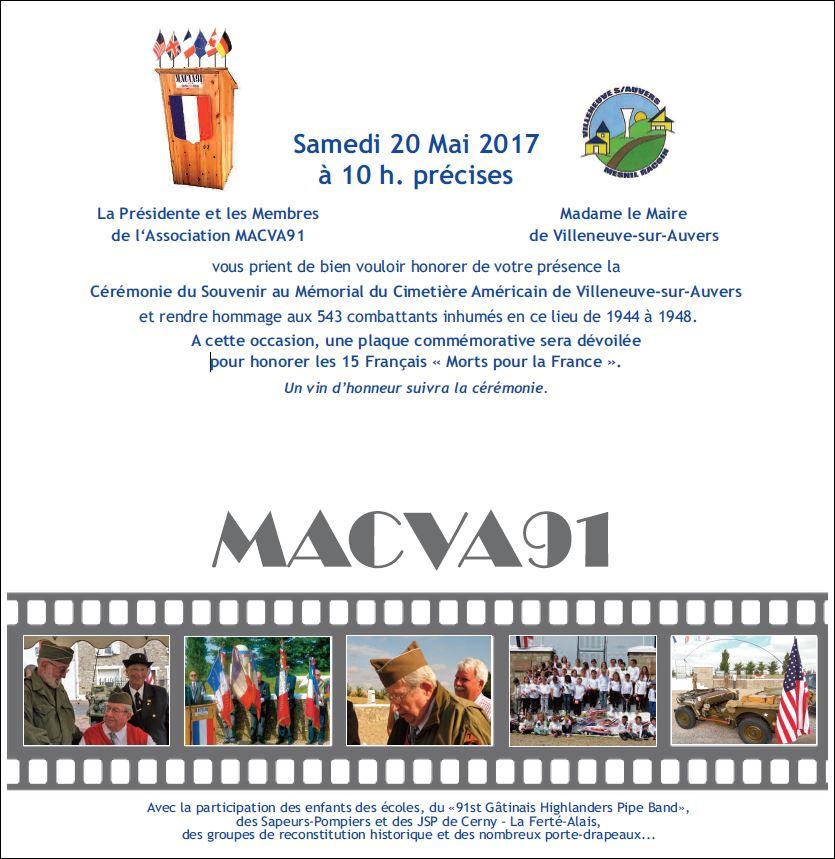 La Présidente et les Membres de l'Association MACVA91 , Madame le Maire de Villeneuve-sur-Auvers vous prient de bien vouloir honorer de votre présence la Cérémonie du Souvenir au Mémorial du Cimetière Américain de Villeneuve-sur-Auvers et rendre hommage aux 543 combattants inhumés en ce lieu de.