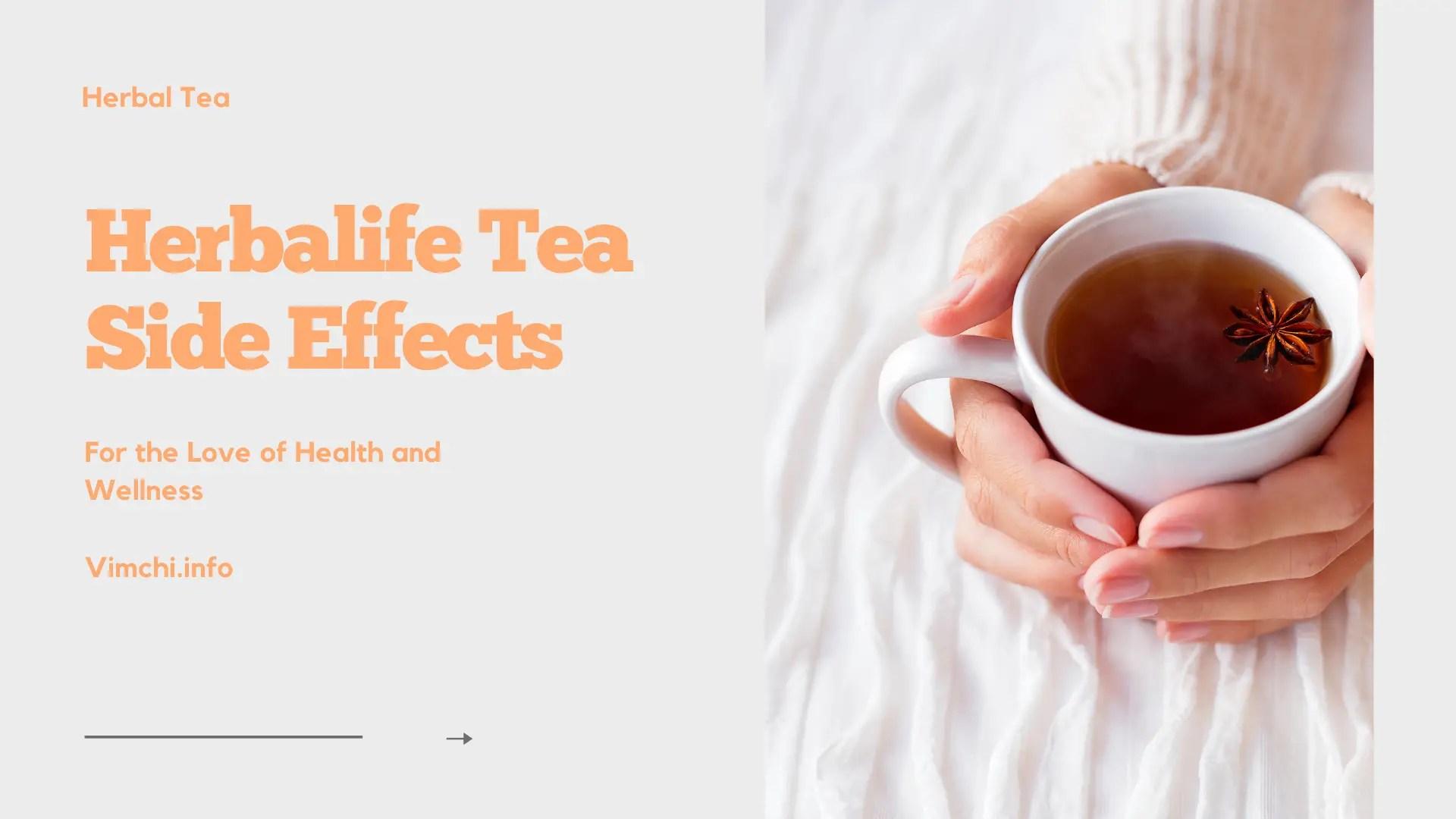 Herbalife tea side effects