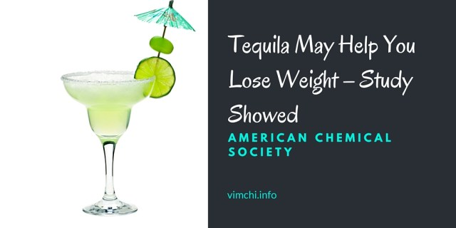 Tequila May Help You Lose Weight – Study Showed