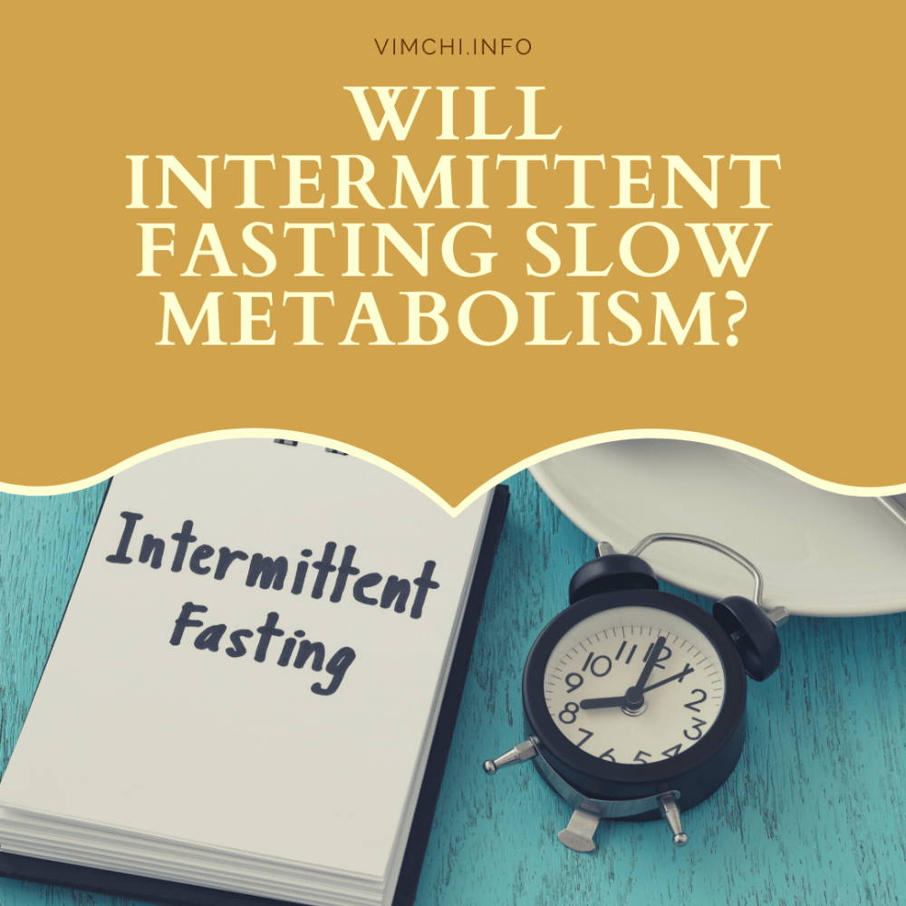 Will Intermittent Fasting Slow Metabolism?