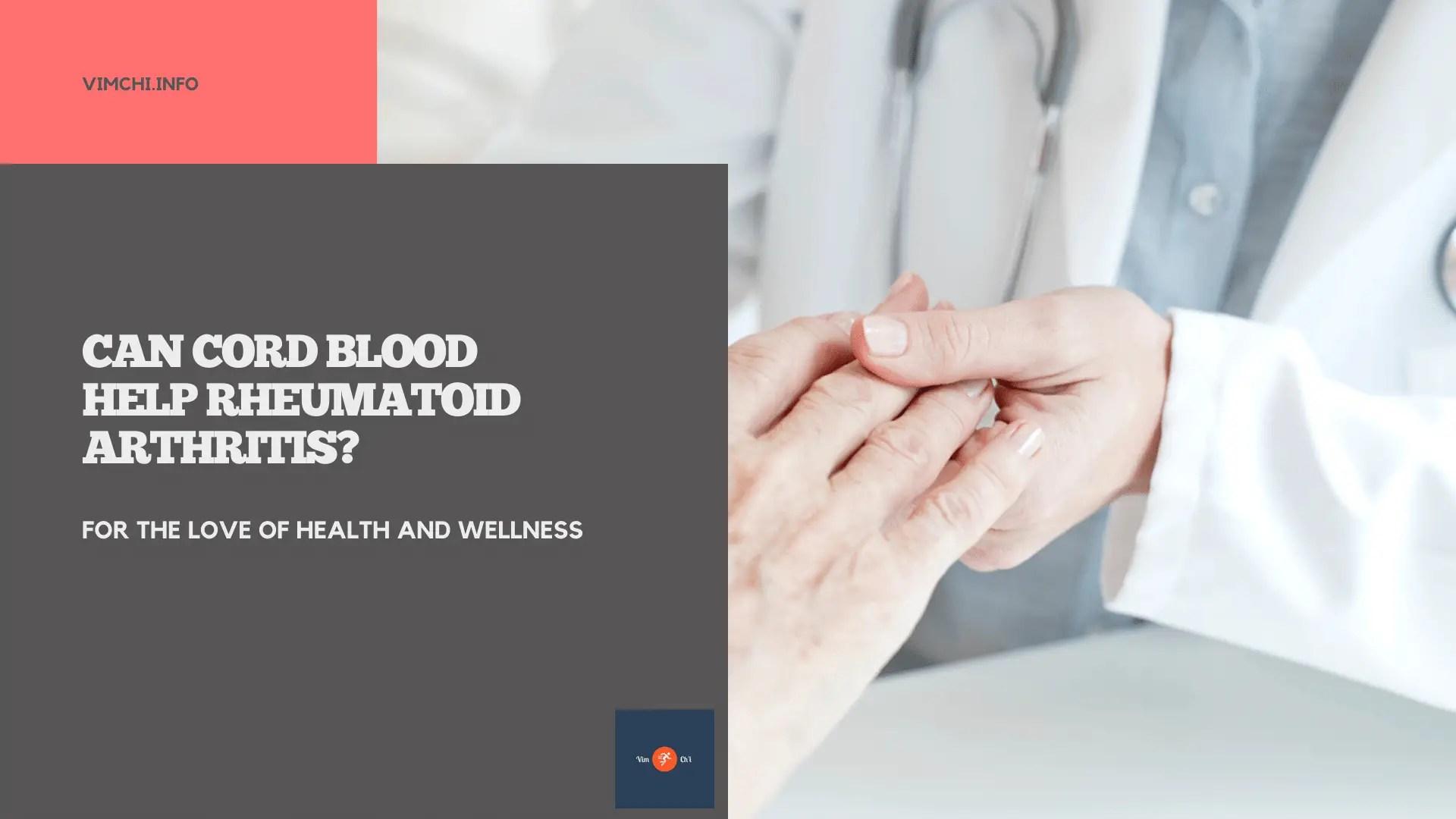 can cord blood help rheumatoid arthritis