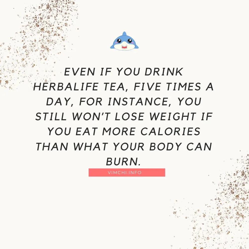 herbalife tea wont help you lose weight if
