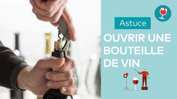 comment ouvrir une bouteille de vin
