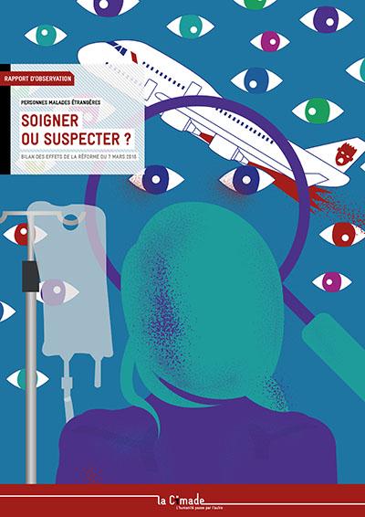 Couv Rapport d'observation 'Soigner ou suspecter ?'