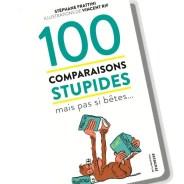 100 comparaisons stupides mais pas si bêtes…