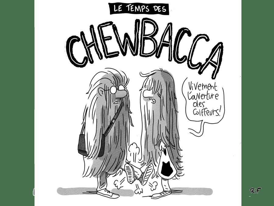Le temps des chewbacca, dessin d'humour sur le confinement et la fermeture des coiffeurs