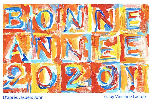 Carte de vœux 2020 inspirée de la palette et du graphisme de Jaspers John.