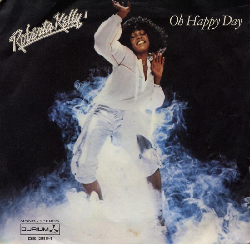 Roberta Kelly - Oh happy day