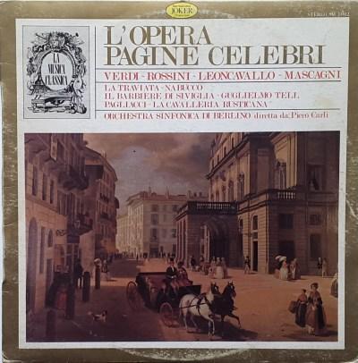 Verdi - Rossini - Leoncavallo - Mascagni - L'Opera. Pagine Celebri