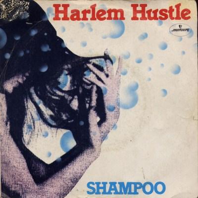 Shampoo - Harlem hustle