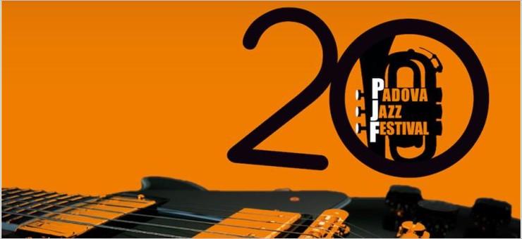 Padova Jazz Festival - 20a edizione