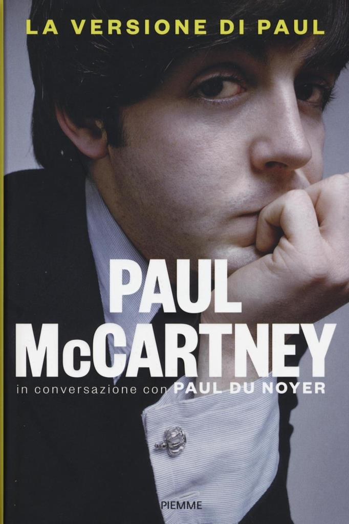 La versione di Paul McCartney. In conversazione con Paul Du Noyer