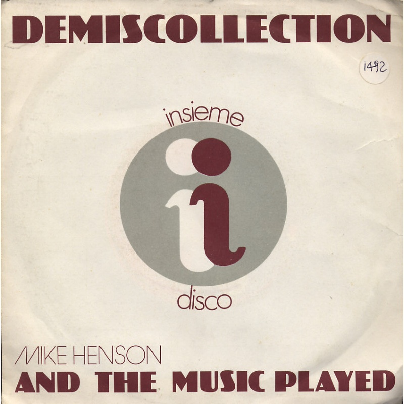 Mike Henson - And the music played - DemisCollection