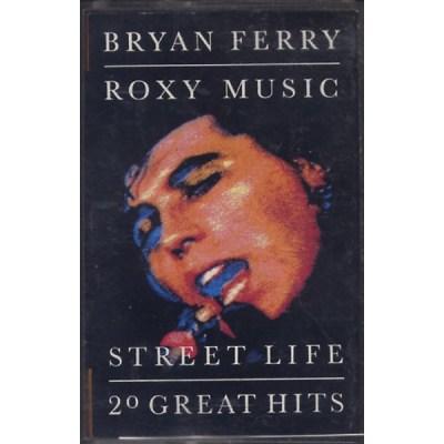 Bryan Ferry / Roxy Music - Street Life 20 Greatest Hits