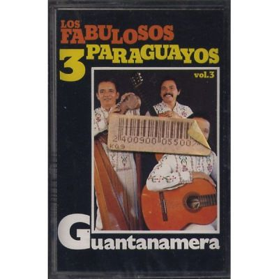 Los Fabulosus Tres Paraguayos - Guantamera - Vol. 3