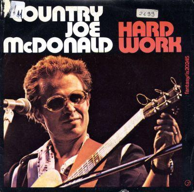 Country Joe McDonald - Hard Work