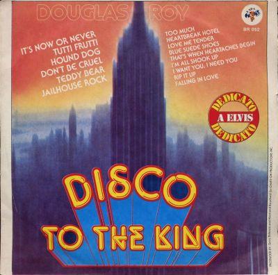 Douglas Roy - Disco to the King