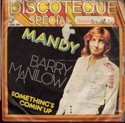 Barry Manilow - Mandy / Somethings Comin'Up