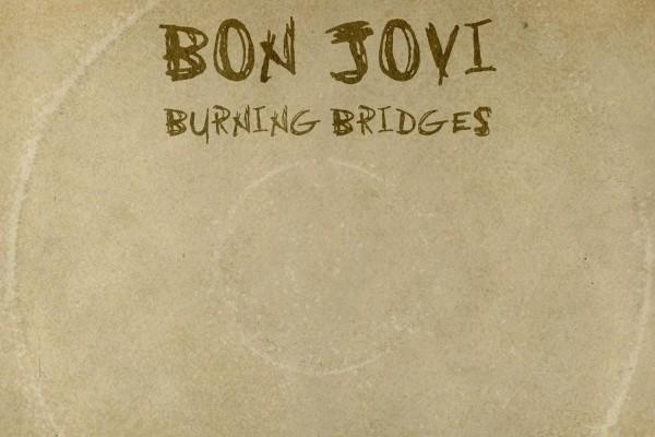 Bon Jovi lanza Burning bridges, su último disco para Mercury