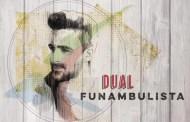 Funambulista publica el 3 de febrero Dual, y ya se puede reservar
