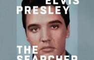 El 6 de abril se publica, 'Elvis Presley: The Searcher', con música del documental de la HBO
