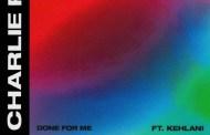 Charlie Puth sigue pagando tributo al R&B más clásico, en 'Done For Me', junto a Kehlani