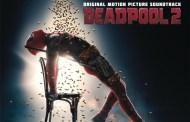 El 18 de mayo llega la BSO de Deadpool 2, con canciones de Celine Dion, Diplo, Cher, Dolly Parton o a-ha